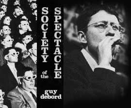 The Society of The Spectacle (Part 1)